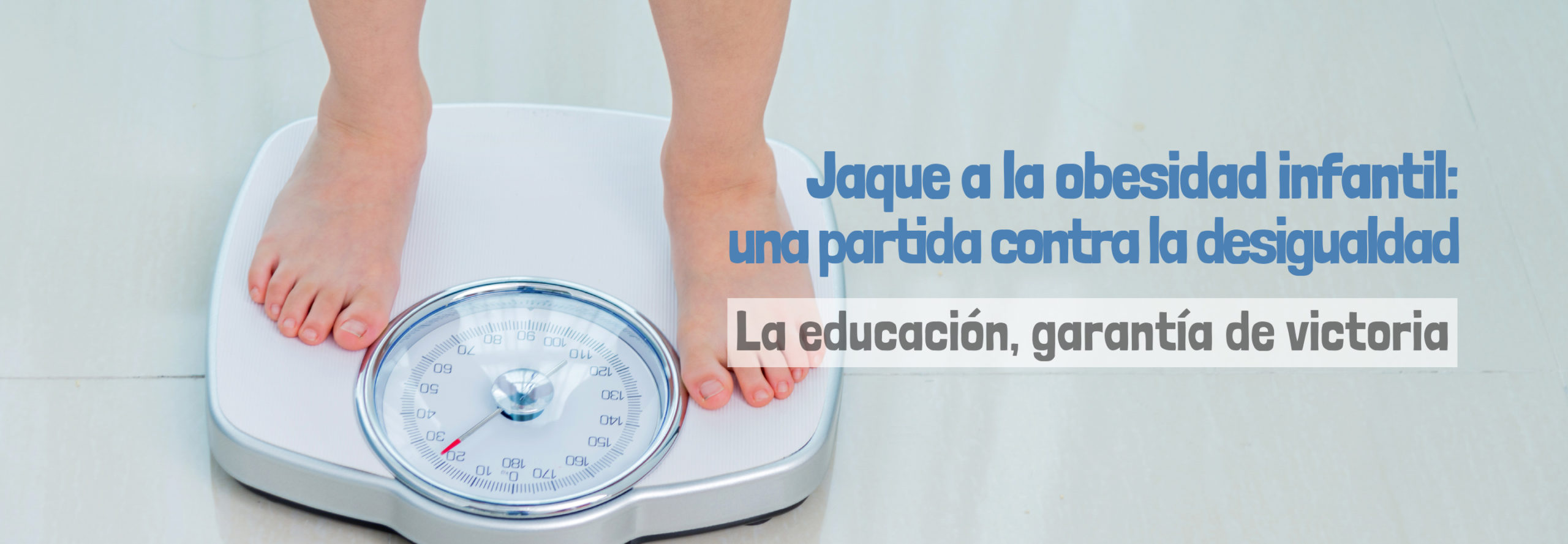 Jaque a la obesidad infantil